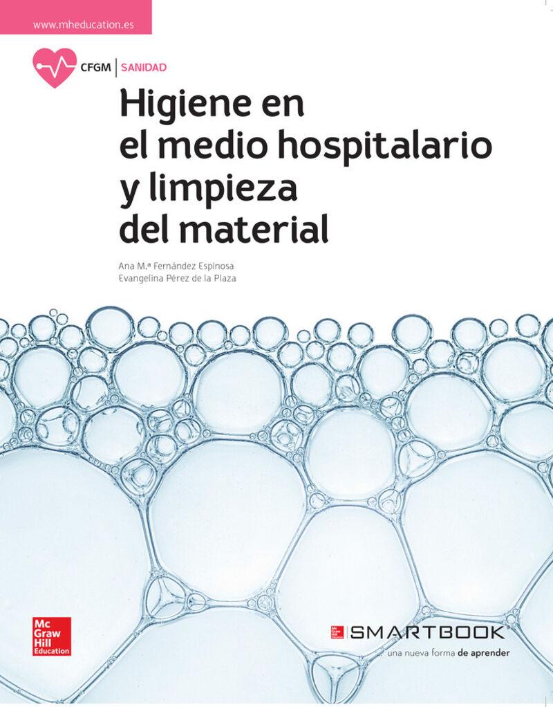GM - HIGIENE DEL MEDIO HOSPITALARIO Y LIMPIEZA DE MATERIAL (+SMARTBOOK)