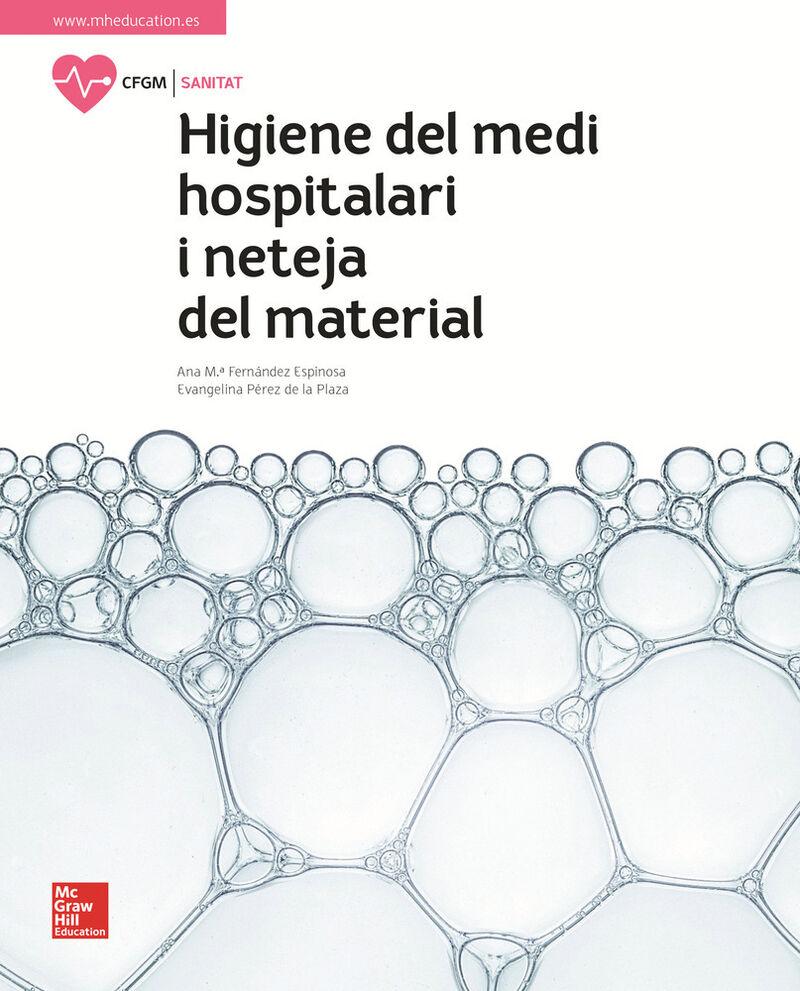 GM - HIGIENE DEL MEDI HOSPITALARI I NETEJA DEL MATERIAL