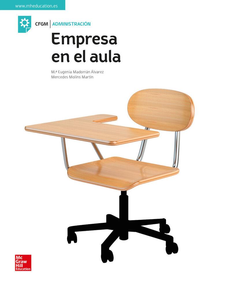 Gm - Empresa En El Aula - Mercedes Molins Martin / M. Eugenia Madorran Alvarez