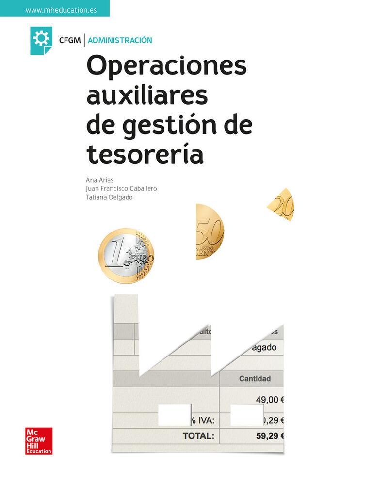 Gm - Operaciones Auxiliares De Gestion De Tesoreria - Ana T. Arias Rodriguez / [ET AL. ]