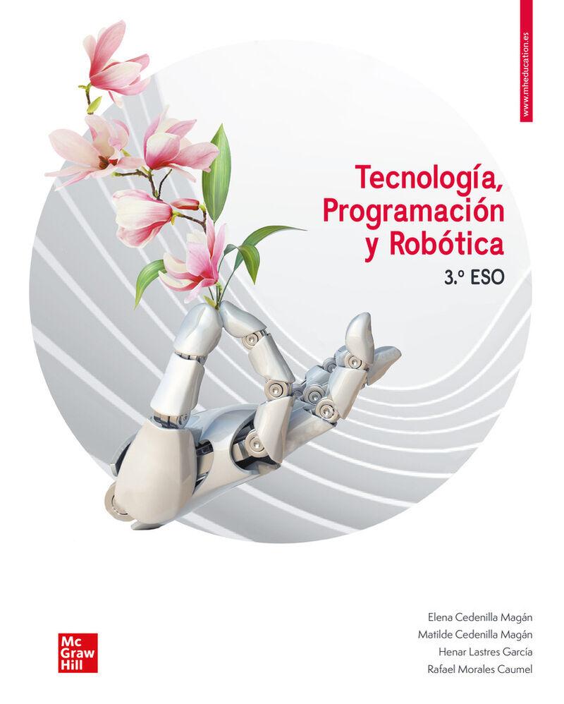 Eso 3 - Tecnologia (mad) - Programacion Y Robotica - Elena Cedenilla / [ET AL. ]