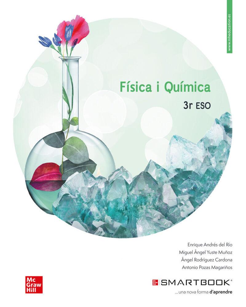 ESO 3 - FISICA I QUIMICA (C. VAL) (+COD SMARTBOOK)