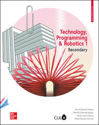 Eso 1 - Technology Clil (mad) - Programming And Robotics - Elena Cedenilla / [ET AL. ]