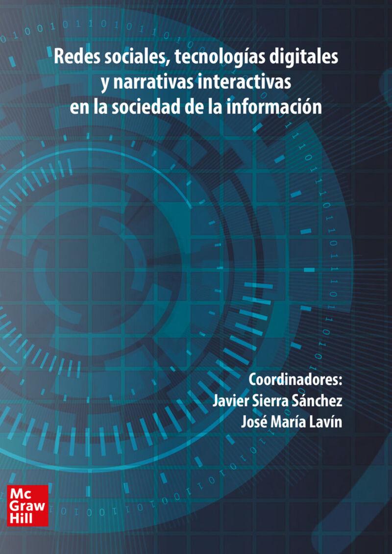 REDES SOCIALES, TECNOLOGIAS DIGITALES Y NARRATIVAS INTERACTIVAS EN LA SOCIEDAD DE LA INFORMACION
