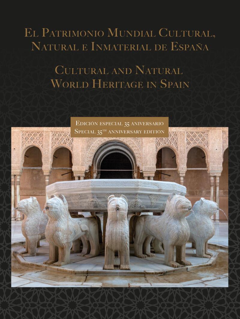 Patrimonio Mundial Cultural, Natural E Inmaterial De España = Cultural And Natural World Heritage In Spain (ed. Especial 35 Aniversario) - Antonio Rodriguez / Carlos Casalengua