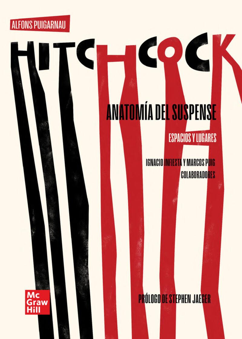 HITCHCOCK. ANATOMIA DEL SUSPENSE - ESPACIOS Y LUGARES