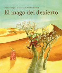 El mago del desierto - Aa. Vv.