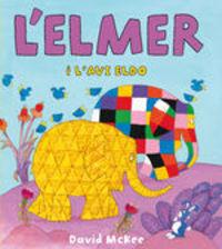L'Elmer i l'avi Eldo (L'Elmer. Àlbum il.lustrat)