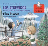 Los atrevidos en el pais de los unicornios - Elsa Punset / Rocio Bonilla