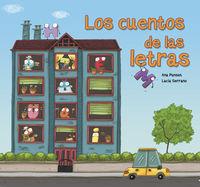 Los cuentos de las letras - Ana Punset / Lucia Serrano