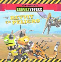 Dinotrux - Revvit En Peligro - Aa. Vv.
