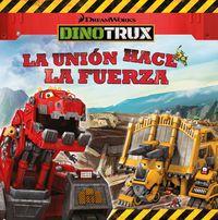 Dinotrux - La Union Hace La Fuerza - Aa. Vv.