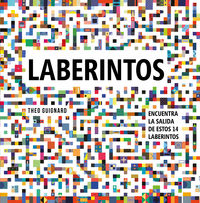 Laberintos - Encuentra La Salida De Estos 14 Laberintos - Theo Guignard