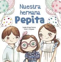 Nuestra Hermana Pepita - Fabiola Arroyo / Irene G. Lenguas