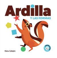 Ardilla Y Las Formas (pequeñas Manitas) - Manu Callejon