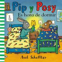 PIP Y POSY - ES HORA DE DORMIR
