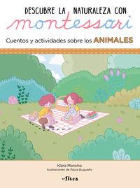 ANIMALES - DESCUBRE LA NATURALEZA CON MONTESSORI - CUENTOS Y ACTIVIDADES