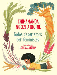 TODOS DEBERIAMOS SER FEMINISTAS - EDICION PARA TODA LA FAMILIA