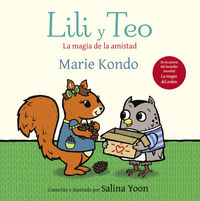 Lili Y Teo - La Magia De La Amistad - Marie Kondo / Salina Yoon