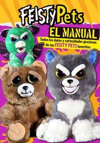FEISTY PETS - EL MANUAL - TODOS LOS DATOS Y CURIOSIDADES GRACIOSAS DE TUS FEISTY PETS FAVORITOS