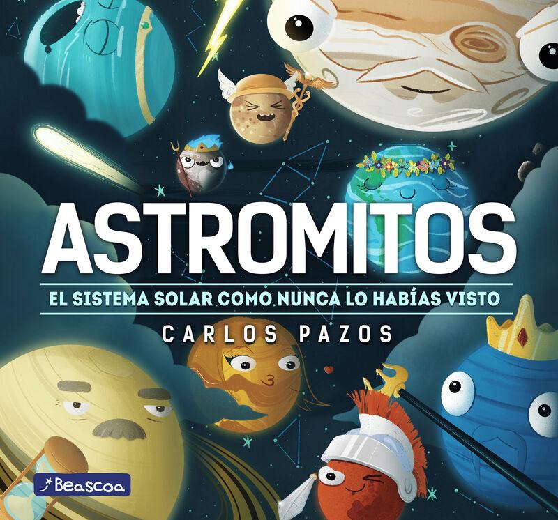 ASTROMITOS - EL SISTEMA SOLAR COMO NUNCA ANTES LO HABIAS VISTO