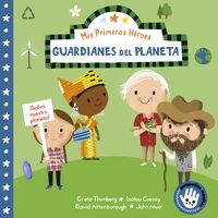 GUARDIANES DEL PLANETA (MIS PRIMEROS HEROES - PEQUEÑAS MANITAS)