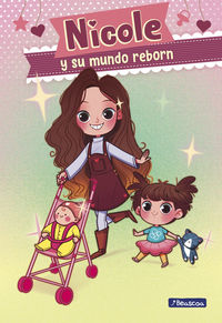 NICOLE Y SU MUNDO REBORN