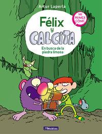 FELIX Y CALCITA 3 - EN BUSCA DE LA PIEDRA LIMOSA