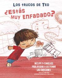 ¿ESTAS MUY ENFADADO? - LOS TRUCOS DE TEO (INCLUYE 5 CONSEJOS PARA AYUDAR A GESTIONAR LAS EMOCIONES)