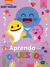 BABY SHARK - APRENDO LOS OPUESTOS