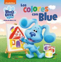 LOS COLORES CON BLUE (LAS PISTAS DE BLUE Y TU)