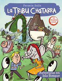 LA TRIBU CHATARRA 2 - AVENTURAS EN ISLA BOSQUE