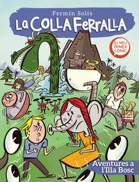 LA COLLA FERRALLA 2 - AVENTURES A L'ILLA BOSC