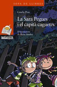 SARA PEGUES I EL CAPITA CAGUETES, LA