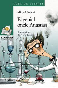 GENIAL ONCLE ANASTASI, EL