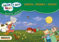 4 ANYS - RALET, RALET - CONTES, POEMES I FESTE (C. CAT, BAL)
