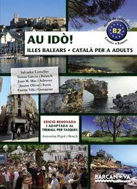 AU IDO! (B2) CATALA PER A ADULTS - ILLES BALEARS