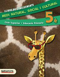 EP 5 - MEDI NATURAL, SOCIAL I CULTURAL (CAT, BAL) - LLIBRE DE CONEIXEMENTS