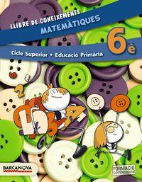 EP 6 - MATEMATIQUES (CAT, BAL) - LLIBRE DE CONEIXEMENTS