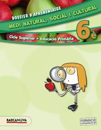 EP 6 - MEDI NATURAL, SOCIAL I CULTURAL (CAT, BAL) - DOSSIER D'APRENENTATGE