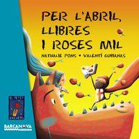 PER L' ABRIL, LLIBRES I ROSES MIL
