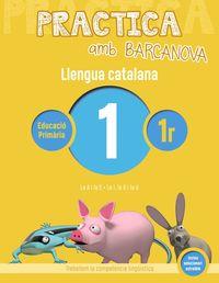 EP 1 - LLENGUA CATALANA 1 - PRACTICA AMB BARCANOVA