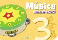 3 ANYS - MUSICA QUAD (CAT, BAL)