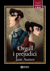 Orgull I Perjudici - Jane Austen / Monica Armiño (il. )