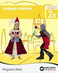 EP 2 - LLENGUA CATALANA (CAT, BAL) - MOTS - INNOVA