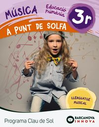 EP 3 - MUSICA QUAD - A PUNT DE SOLFA - CLAU DE SOL (C. CAT, C. VAL, BAL)