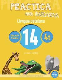 EP 4 - LLENGUA CATALANA 14 (CAT, BAL) - PRACTICA AMB BARCANOVA
