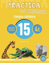 EP 4 - LLENGUA CATALANA 15 (CAT, BAL) - PRACTICA AMB BARCANOVA