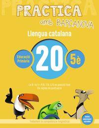 EP 5 - LLENGUA CATALANA 20 - PRACTICA AMB BARCANOVA