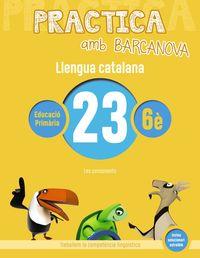 EP 6 - LLENGUA CATALANA 23 (CAT, BAL) - PRACTICA AMB BARCANOVA